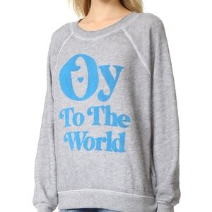 NWT Wildfox Oy to the World Sweatshirt